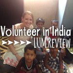 Volunteer in India: LUM Review