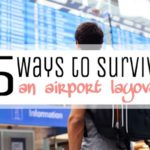 5 Ways to Survive an Airport Layover
